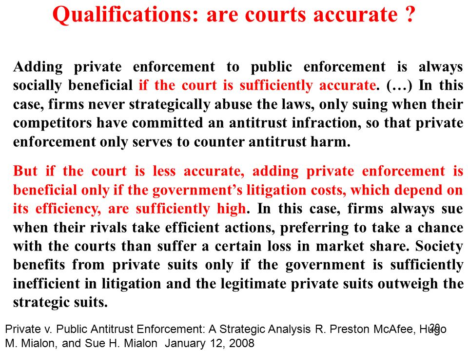 20 Qualifications: are courts accurate .