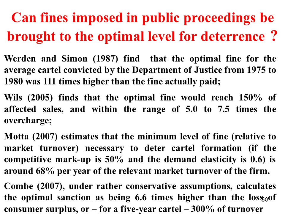 50 Can fines imposed in public proceedings be brought to the optimal level for deterrence .