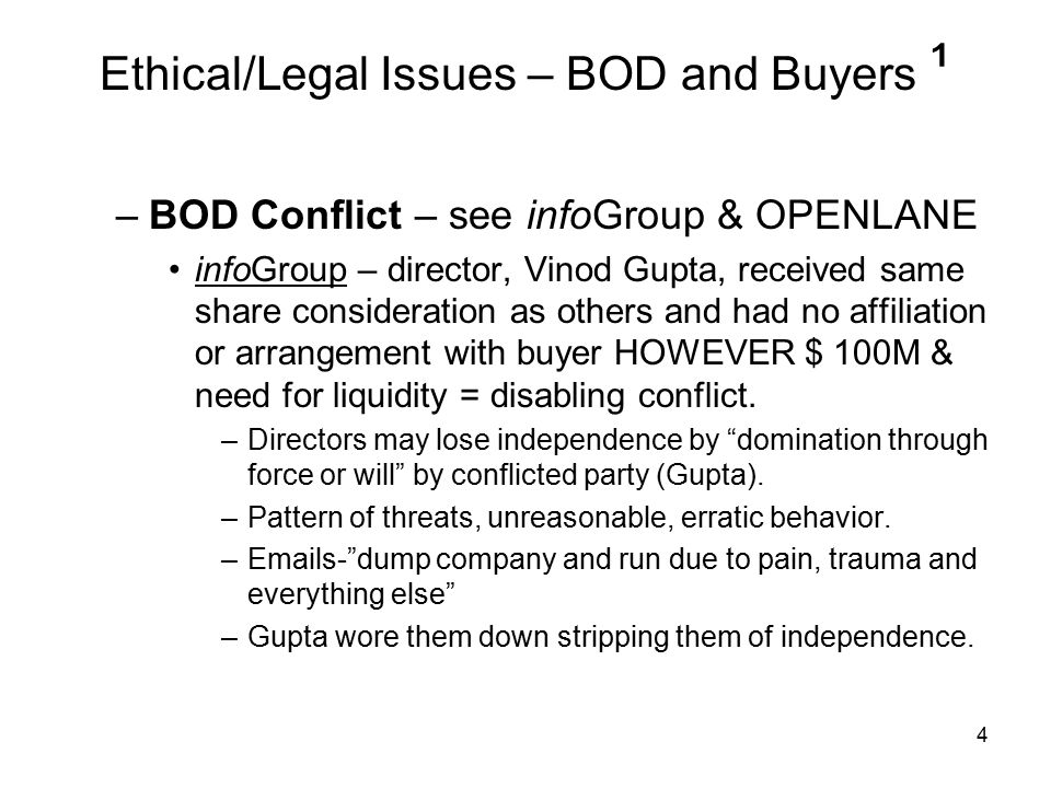 Ethical/Legal Issues – BOD and Buyers ¹ OPENLANE – not a conflict –Acceleration of director stock options is not alone evidence of a conflict.