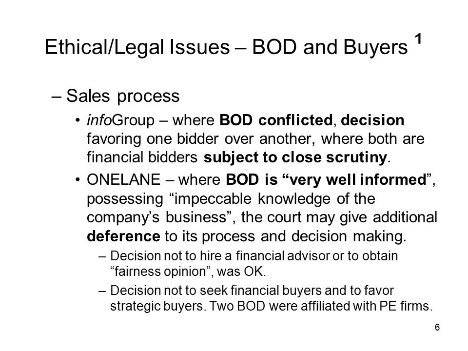 Conflicts in Buyout Financing - Barclays LBO financed PE acquisition of Del Monte ¹ –BOD received conflicted advice from its financial advisor Barclays = breach fiduciary duty.