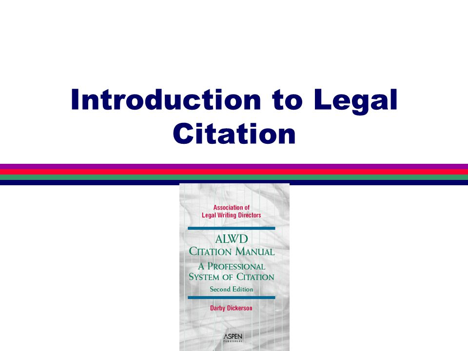 Introduction to Legal Citation