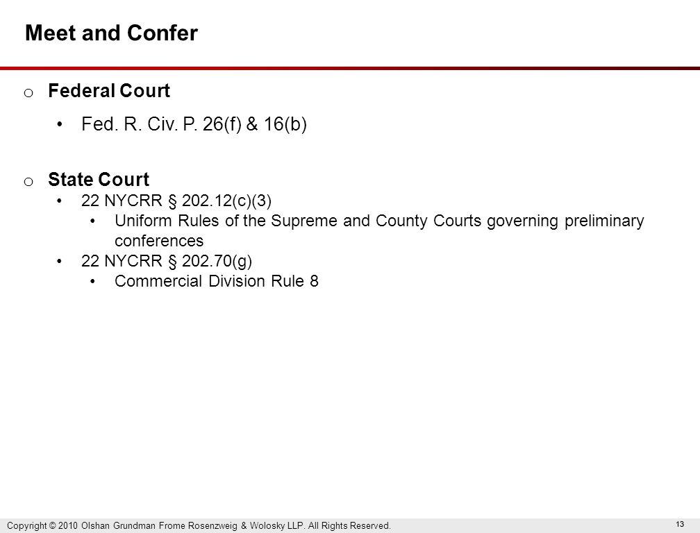 13 Meet and Confer o Federal Court Fed. R. Civ. P.
