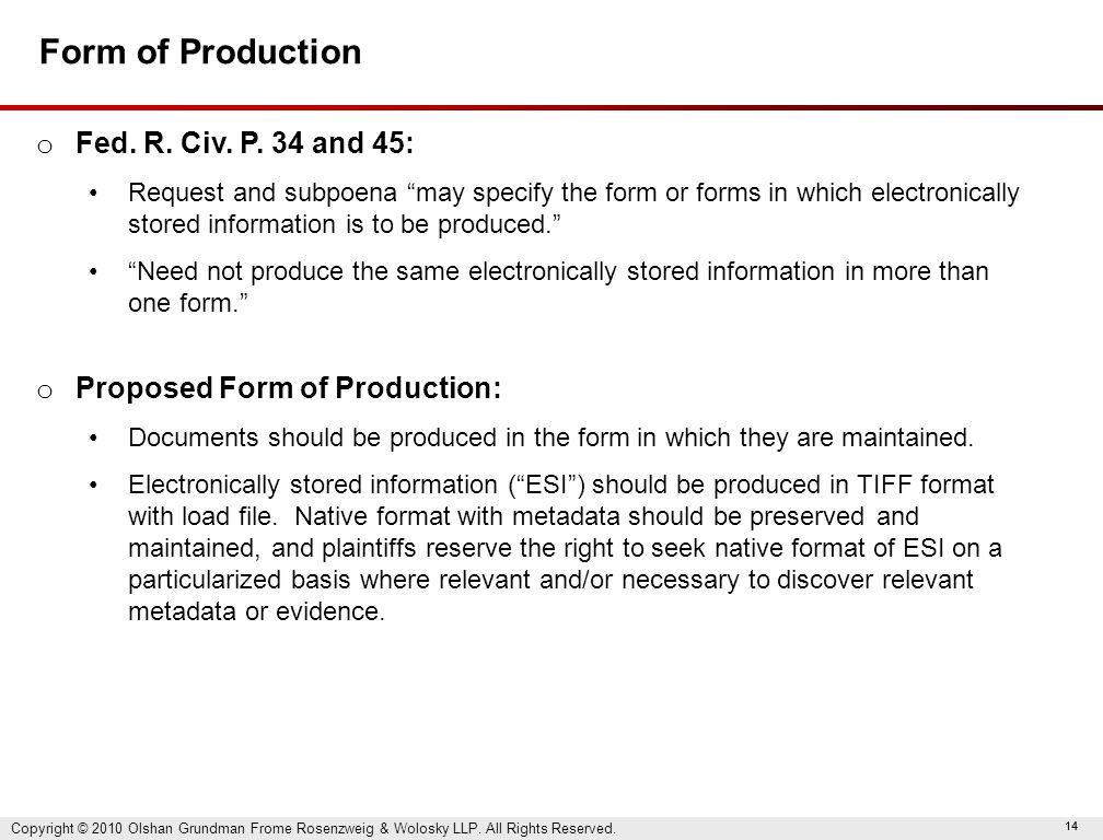 14 Form of Production o Fed. R. Civ. P.