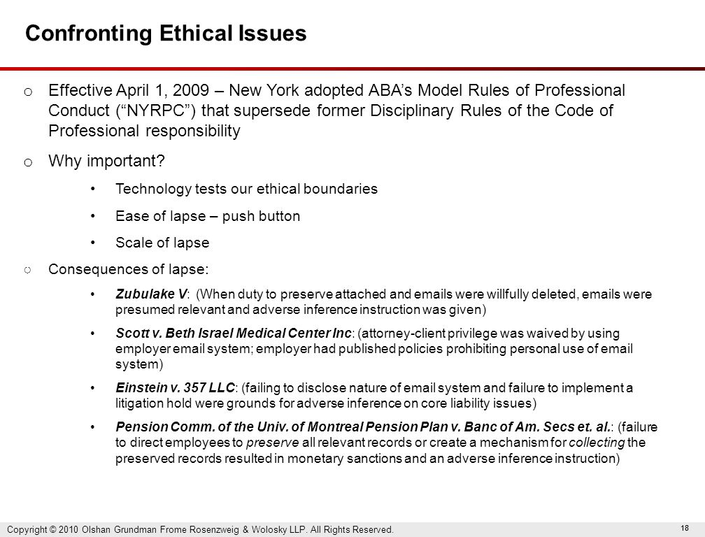 "18 Confronting Ethical Issues o Effective April 1, 2009 – New York adopted ABA's Model Rules of Professional Conduct (""NYRPC"") that supersede former D"
