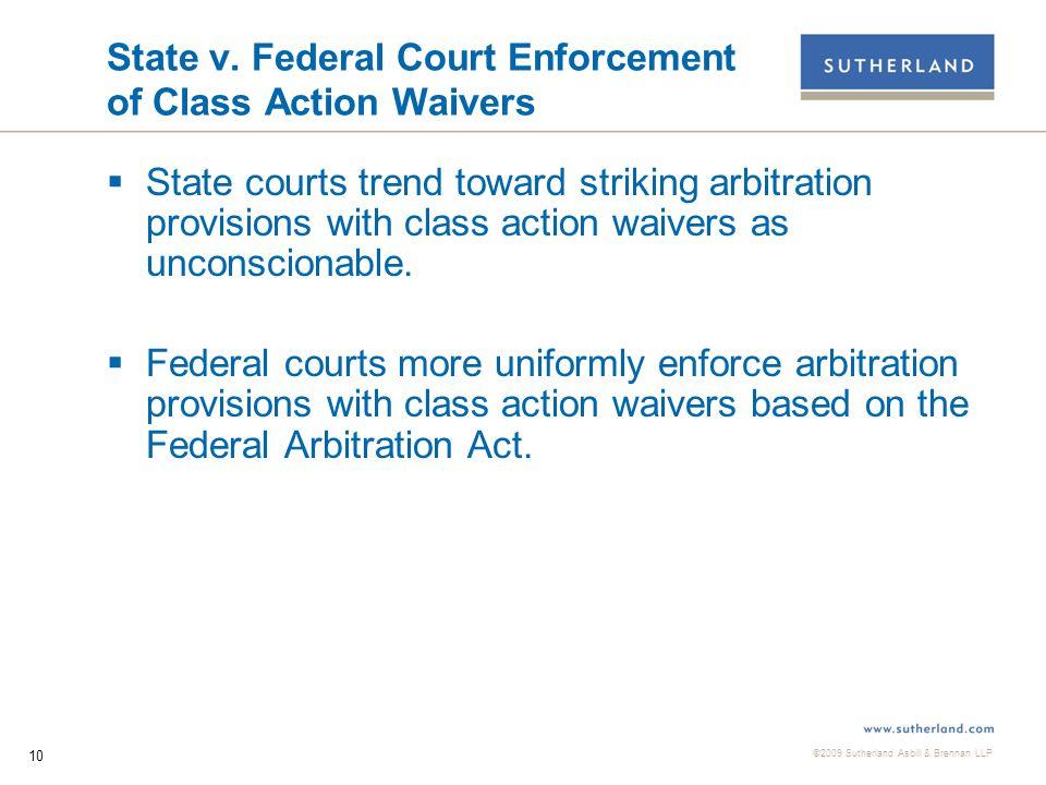 ©2009 Sutherland Asbill & Brennan LLP 10 State v.