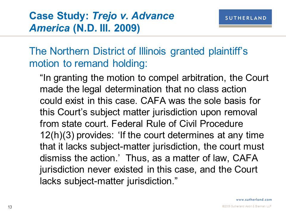 ©2009 Sutherland Asbill & Brennan LLP 13 Case Study: Trejo v.