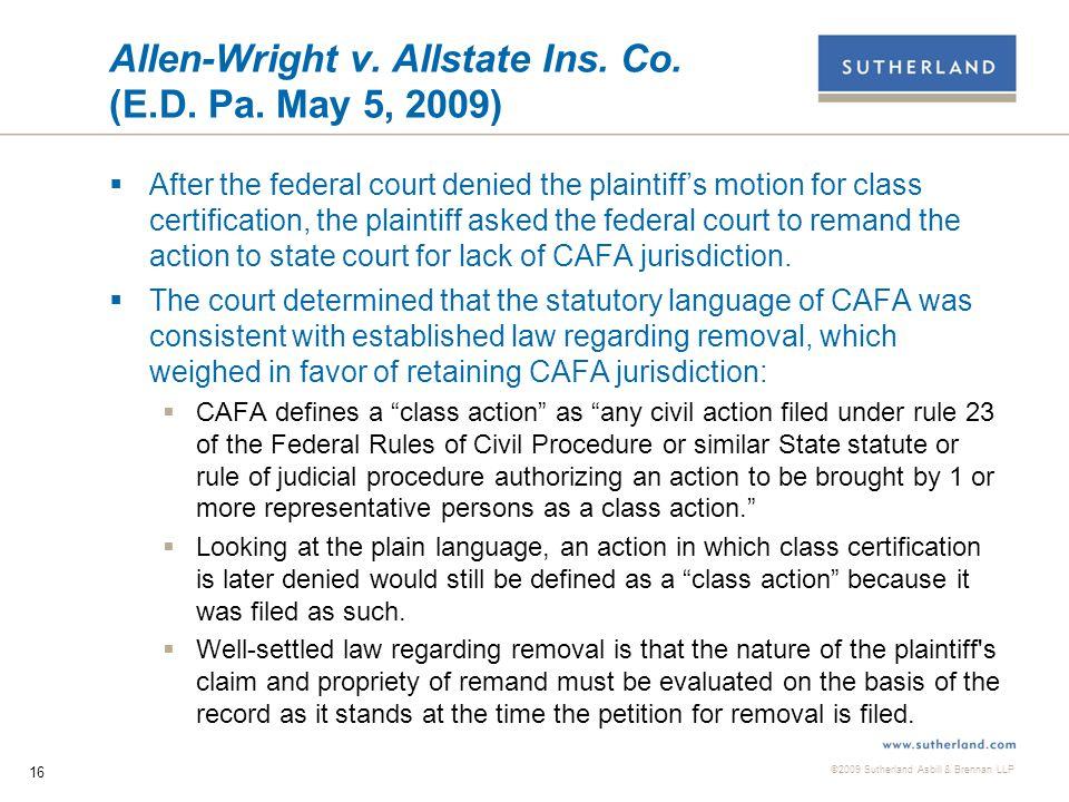 ©2009 Sutherland Asbill & Brennan LLP 16 Allen-Wright v.