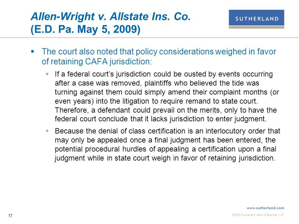 ©2009 Sutherland Asbill & Brennan LLP 17 Allen-Wright v.