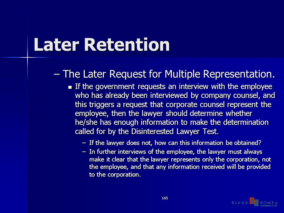 165 Later Retention –The Later Request for Multiple Representation.