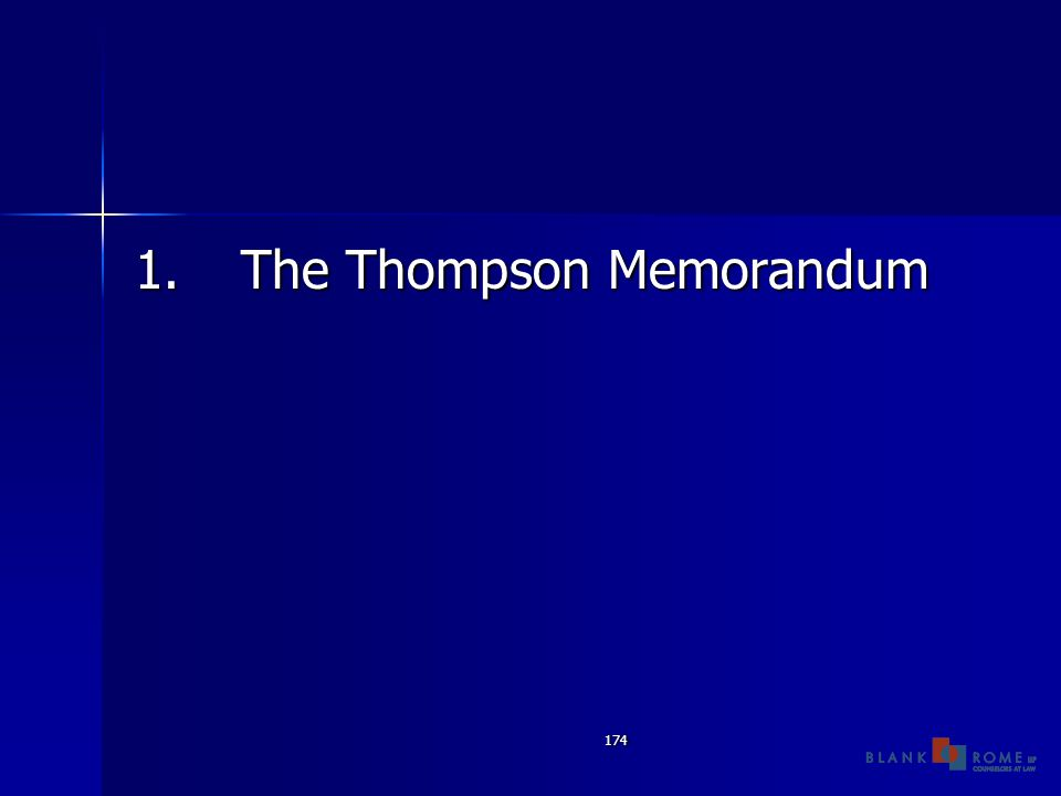 174 1.The Thompson Memorandum