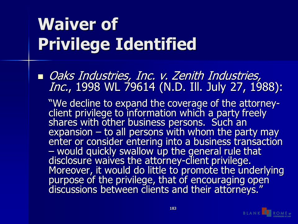 183 Waiver of Privilege Identified Oaks Industries, Inc.