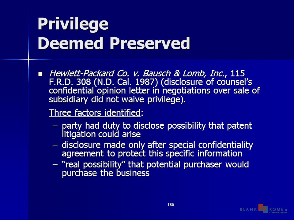 186 Privilege Deemed Preserved Hewlett-Packard Co.