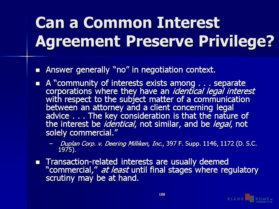 188 Can a Common Interest Agreement Preserve Privilege.