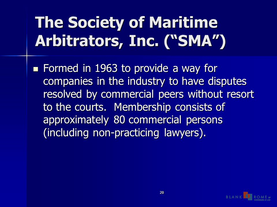 20 The Society of Maritime Arbitrators, Inc.