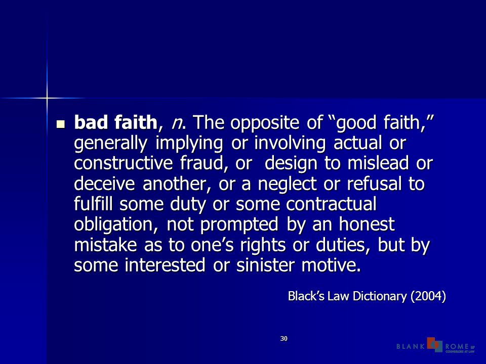 30 bad faith, n.