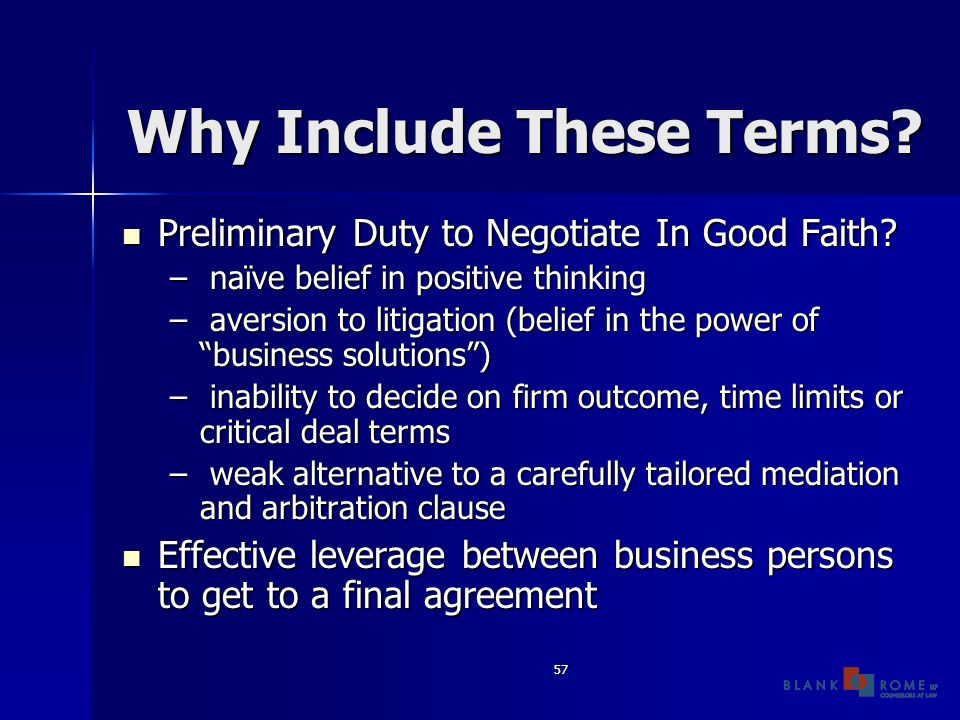 57 Why Include These Terms. Preliminary Duty to Negotiate In Good Faith.