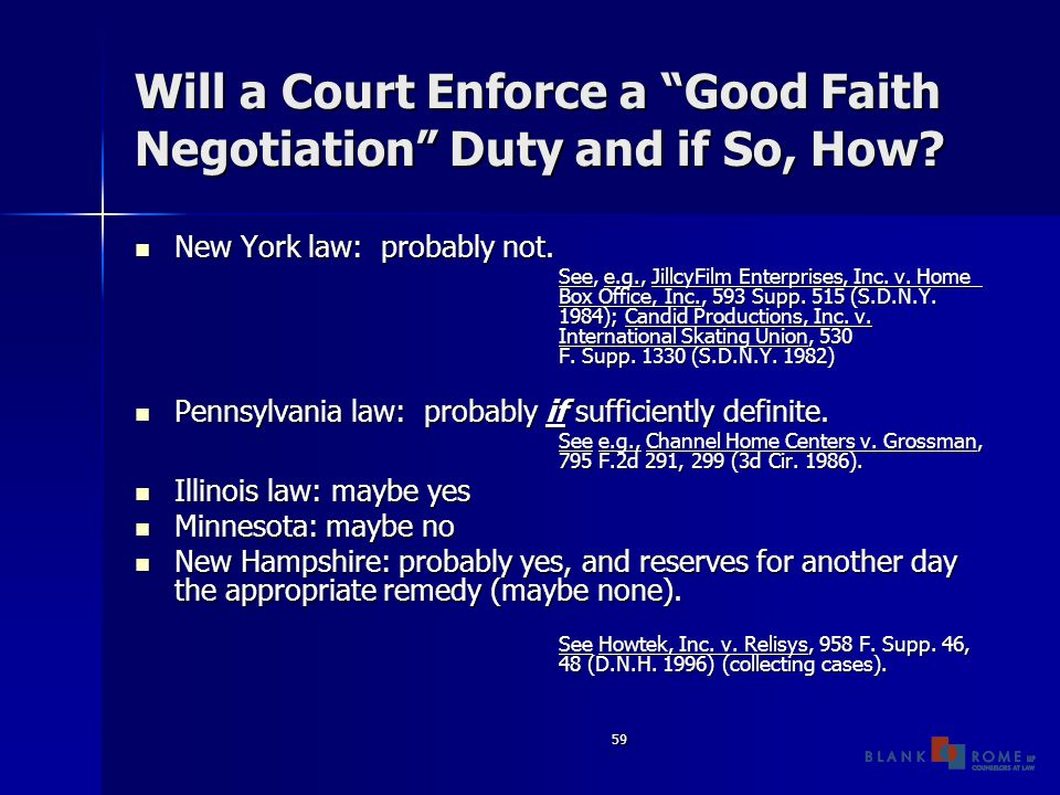 59 Will a Court Enforce a Good Faith Negotiation Duty and if So, How.