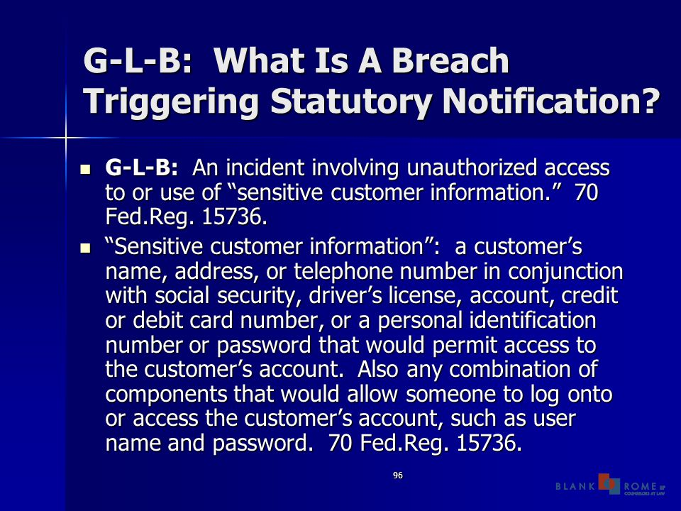 96 G-L-B: What Is A Breach Triggering Statutory Notification.
