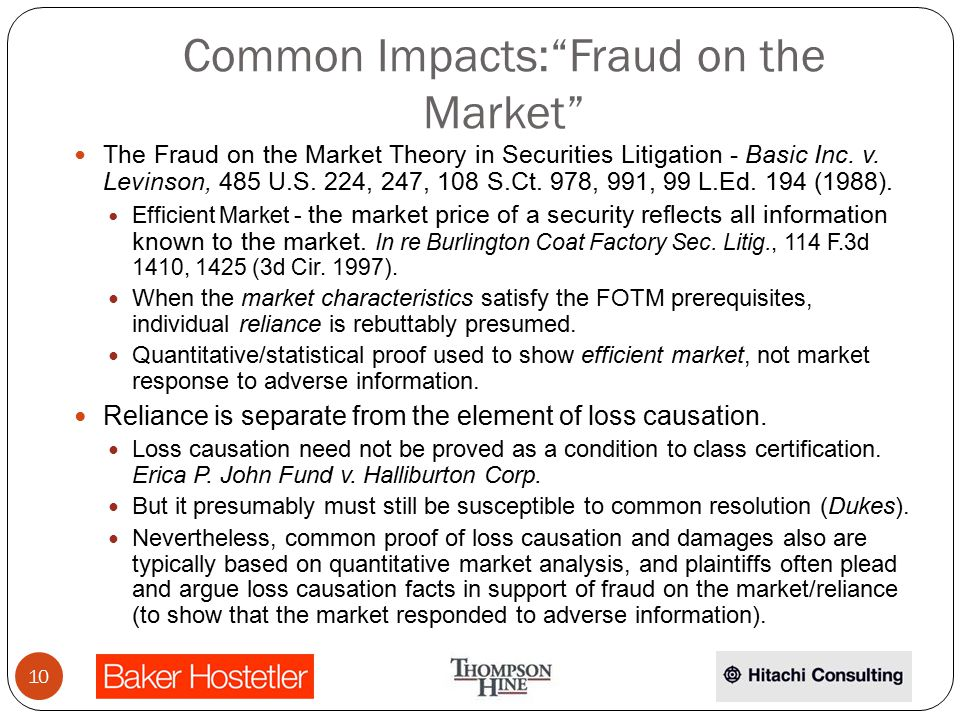 Common Impacts: Fraud on the Market The Fraud on the Market Theory in Securities Litigation - Basic Inc.