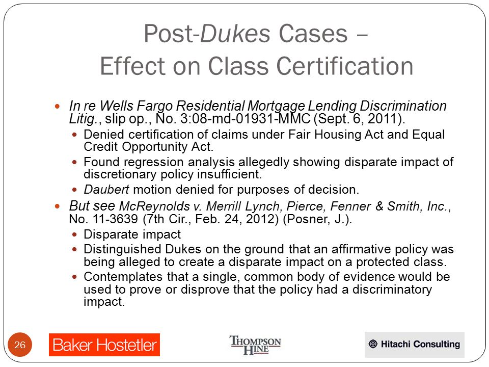 Post-Dukes Cases – Effect on Class Certification In re Wells Fargo Residential Mortgage Lending Discrimination Litig., slip op., No. 3:08-md-01931-MMC
