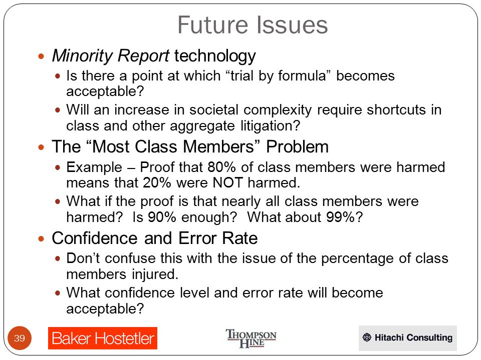 Future Issues Minority Report technology Is there a point at which trial by formula becomes acceptable.