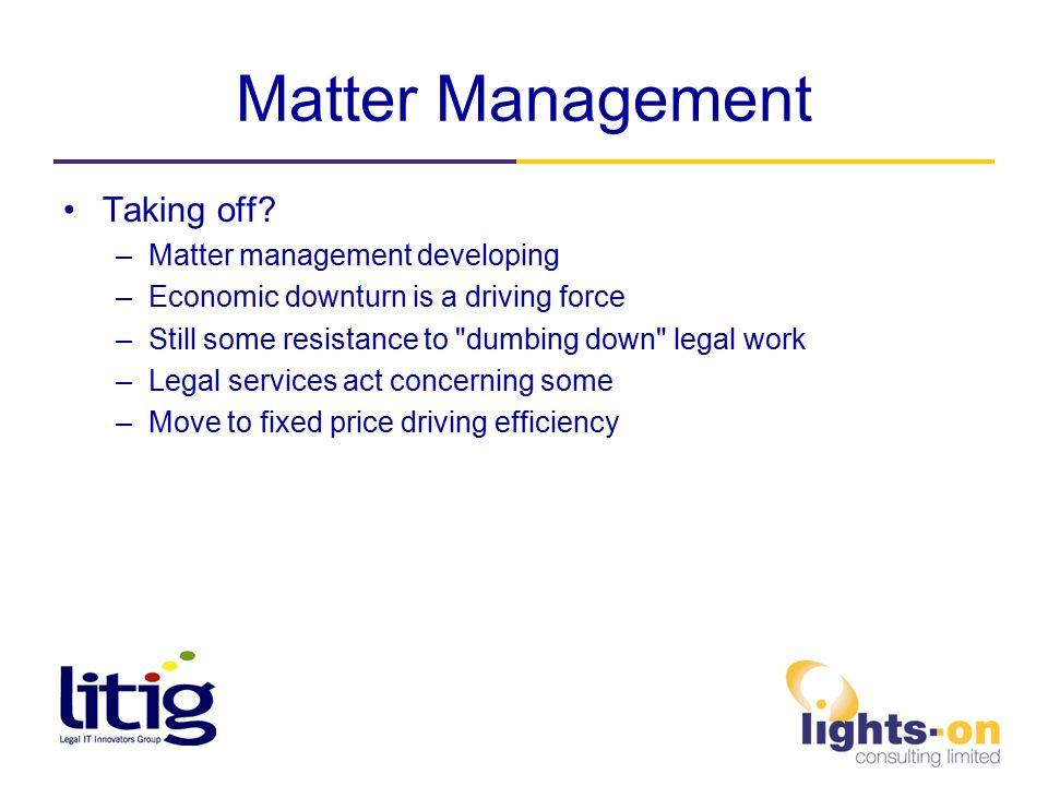 Matter Management Taking off.