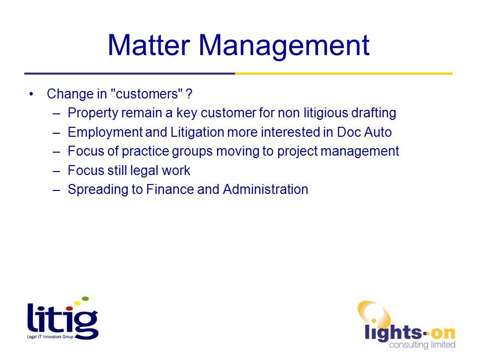 Matter Management Change in