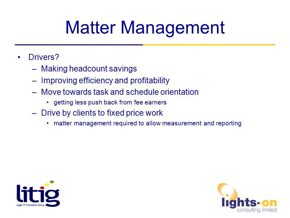 Matter Management Drivers.