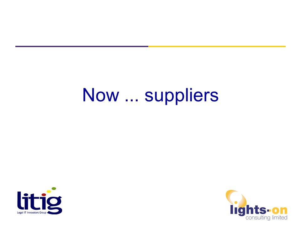 Now... suppliers