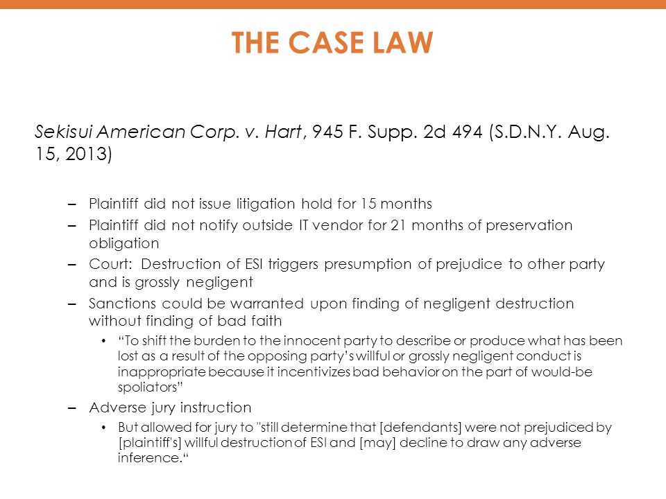 THE CASE LAW Sekisui American Corp. v. Hart, 945 F.