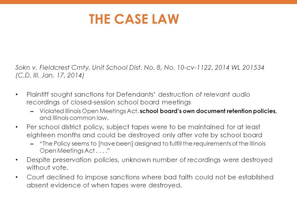 THE CASE LAW Sokn v.Fieldcrest Cmty. Unit School Dist.