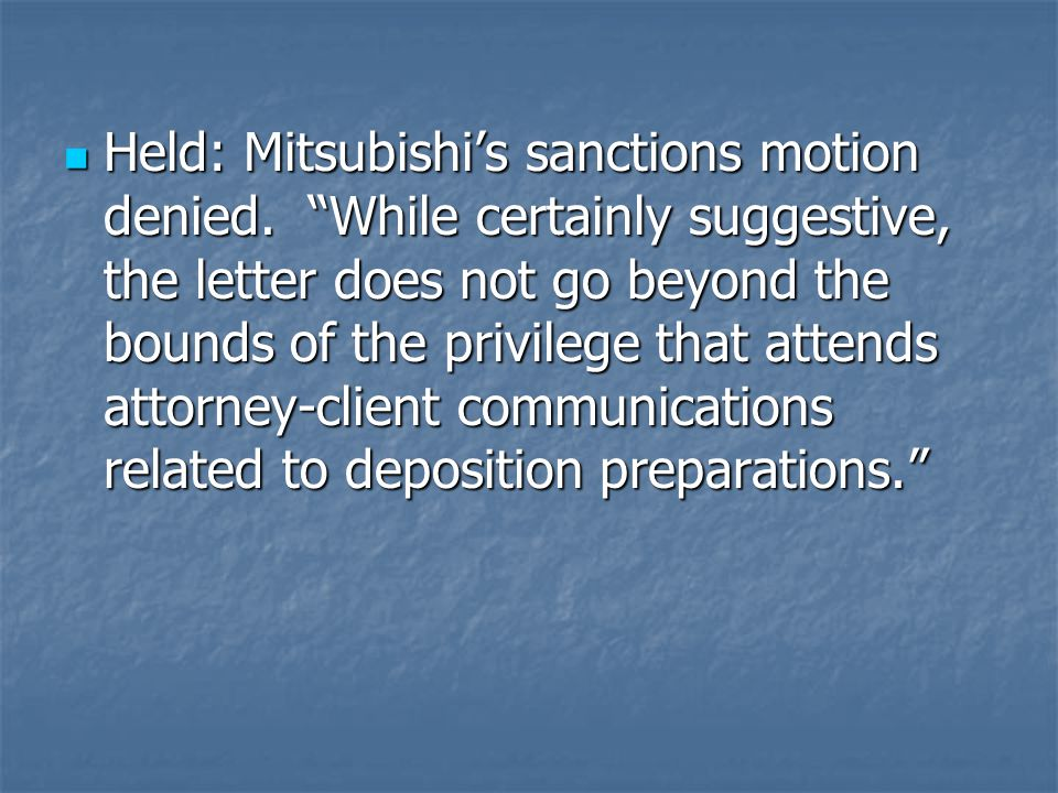 Held: Mitsubishi's sanctions motion denied.