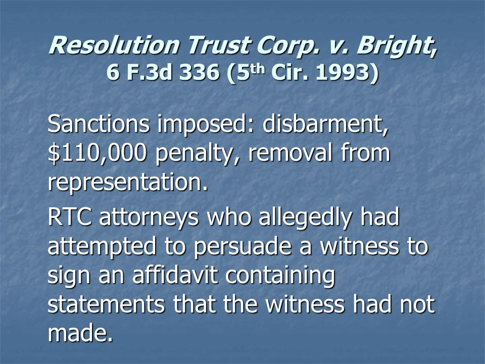Resolution Trust Corp. v. Bright, 6 F.3d 336 (5 th Cir.