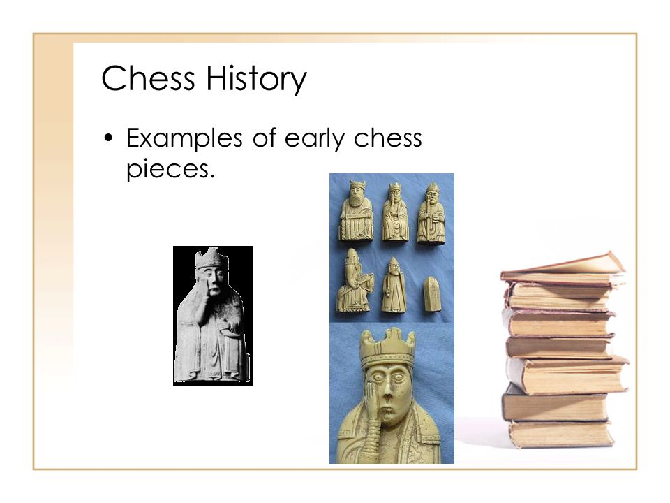 Chess History Examples of early chess pieces.