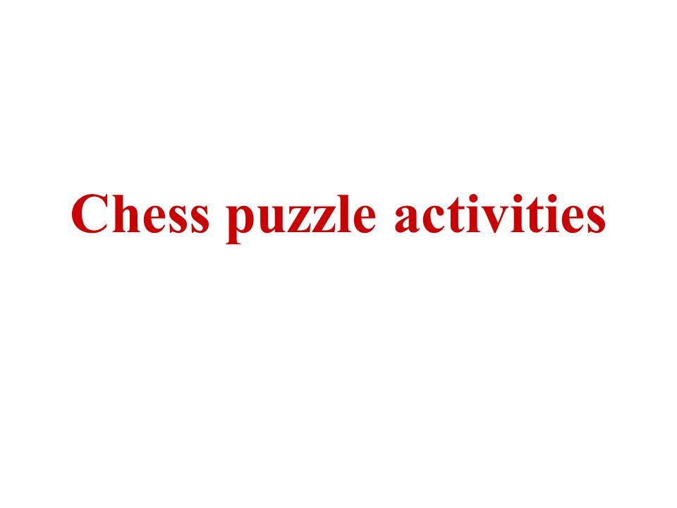 Chess puzzle activities