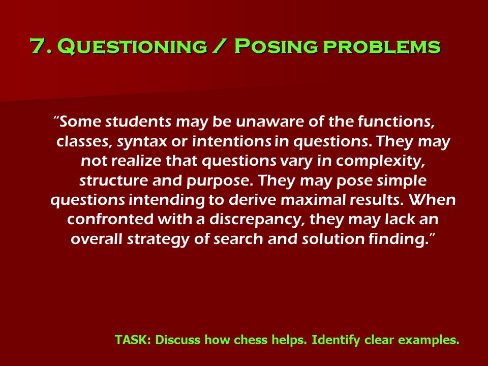 """7. Questioning / Posing problems """"Some students may be unaware of the functions, classes, syntax or intentions in questions. They may not realize that"""