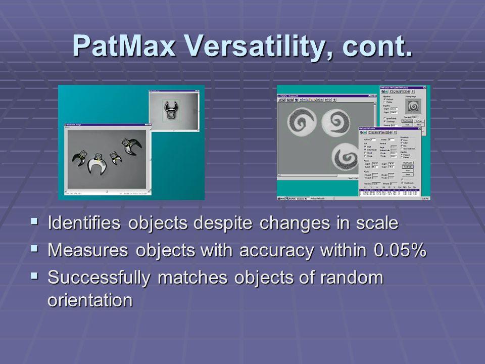 PatMax Versatility, cont.