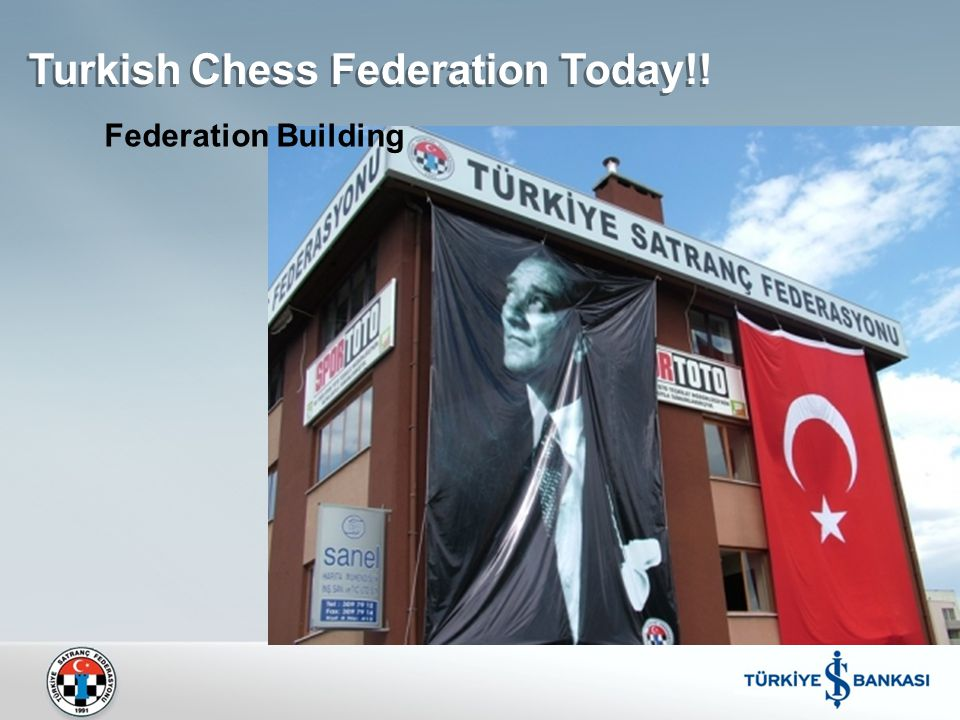 Turkish Chess Federation Today!! Federation Building