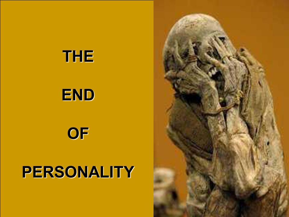THEENDOFPERSONALITY