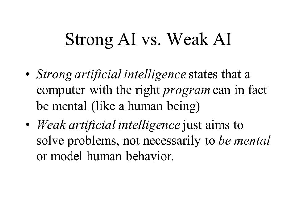 Strong AI vs.