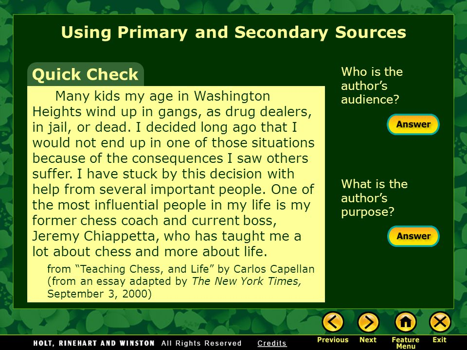 Quick Check Using Primary and Secondary Sources What is the main idea.