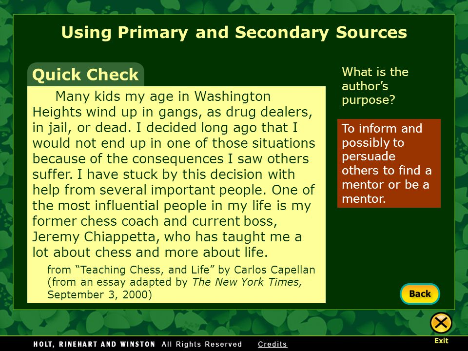 Using Primary and Secondary Sources The general public.