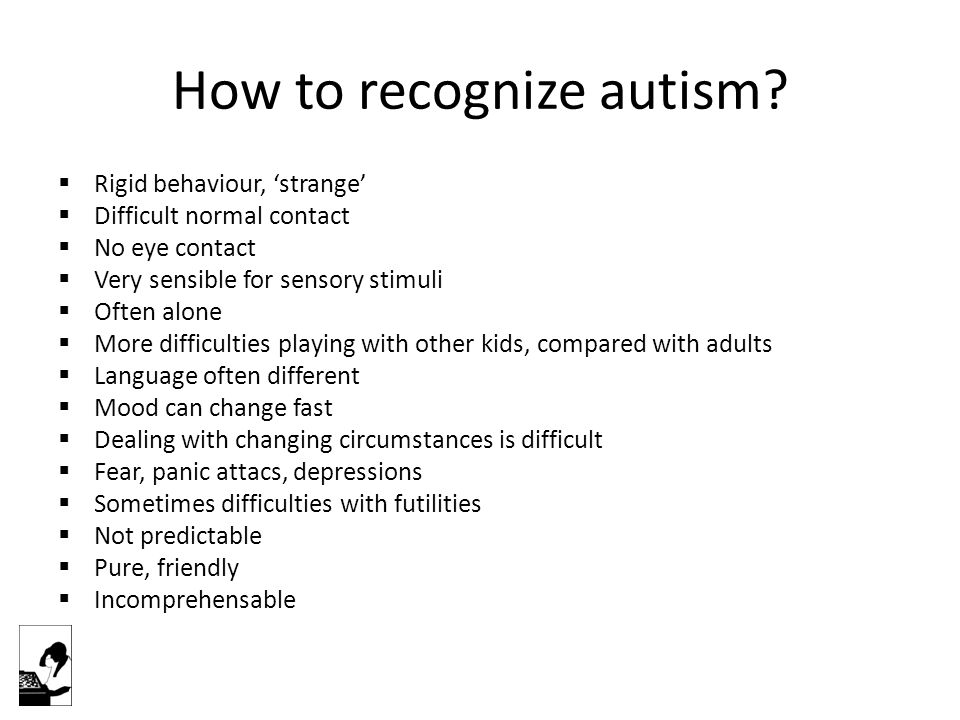 How to recognize autism.