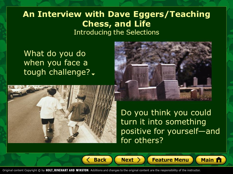 An Interview with Dave Eggers/Teaching Chess, and Life Vocabulary unconventional adj.: not conforming to customary, formal, or accepted practices.