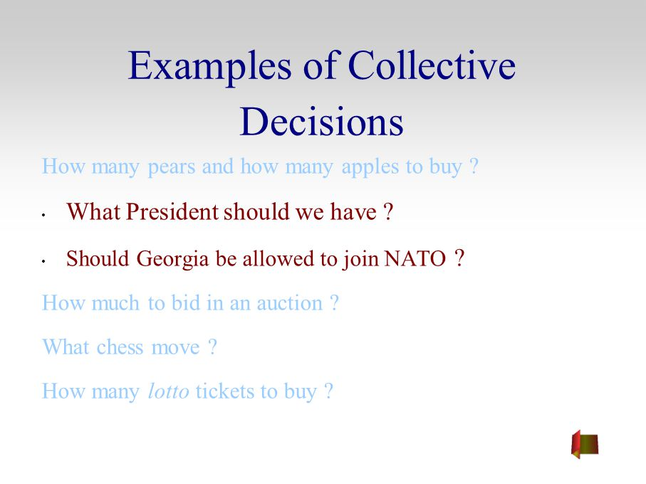 Examples of Collective Decisions How many pears and how many apples to buy .
