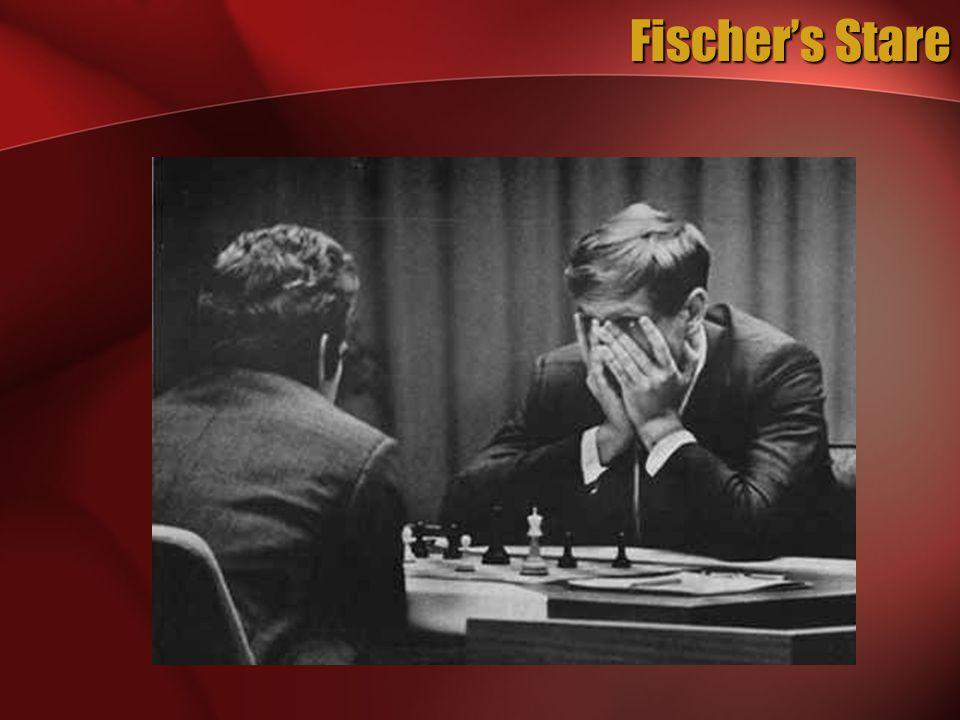 Fischer's Stare