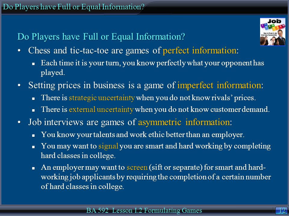12 Do Players have Full or Equal Information.