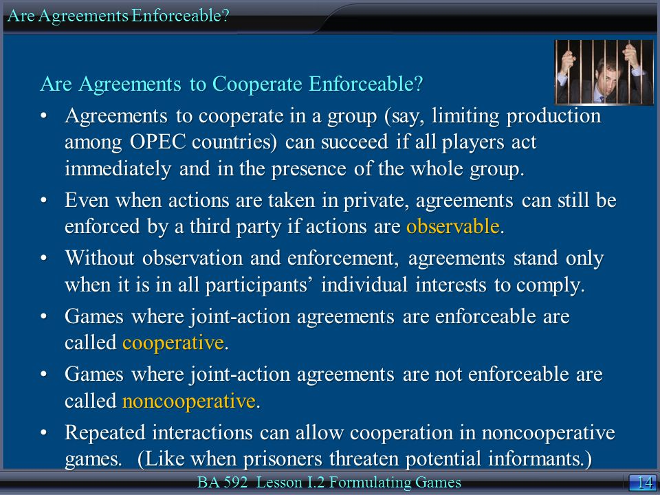 14 Are Agreements to Cooperate Enforceable.