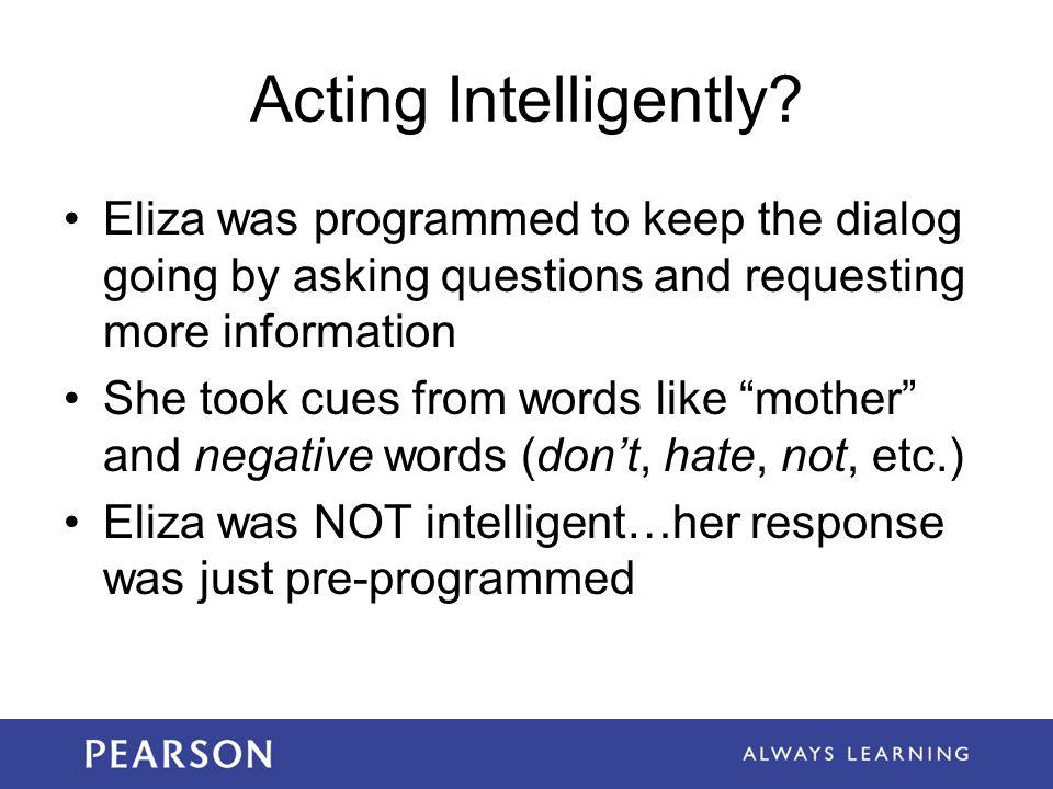Acting Intelligently.