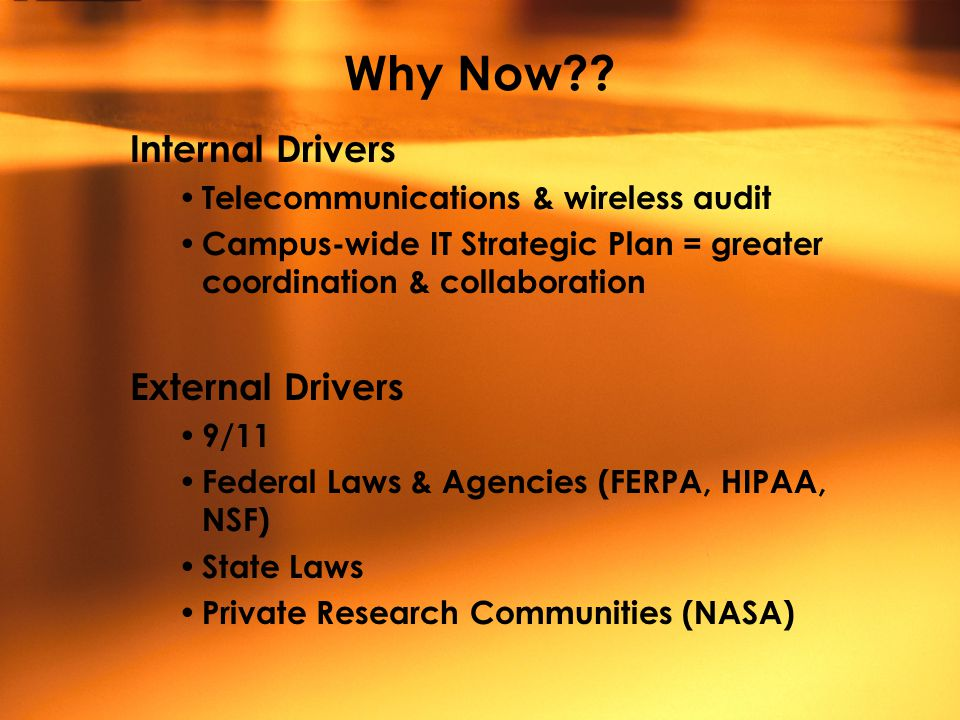 Why Now?? Internal Drivers Telecommunications & wireless audit Campus-wide IT Strategic Plan = greater coordination & collaboration External Drivers 9